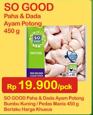 Promo Harga SO GOOD Ayam Potong Paha Dada Potongan Premium 450 gr - Indomaret